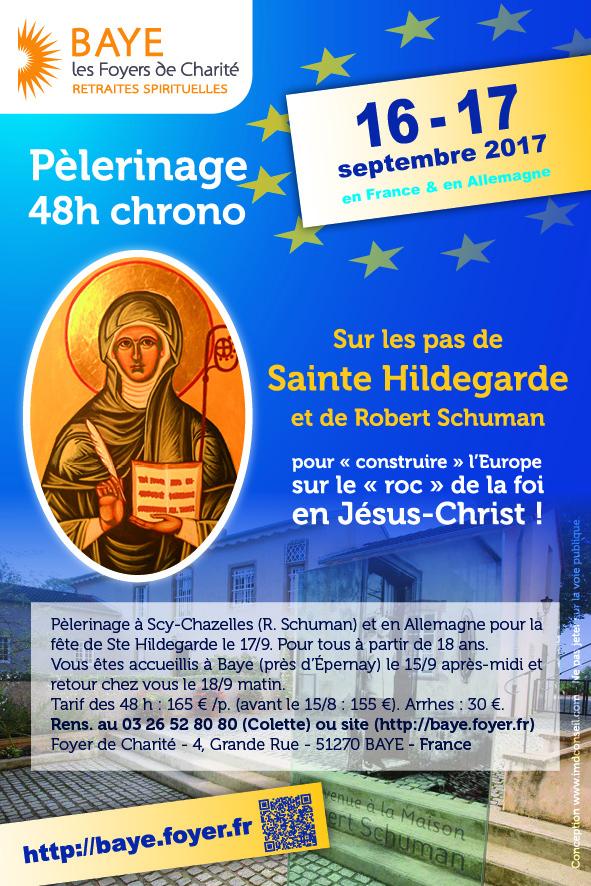 Avec ste Hildegarde et Robert Schuman, 48h chrono pour construire l'Europe sur les bases solides de la foi en Jésus-Christ