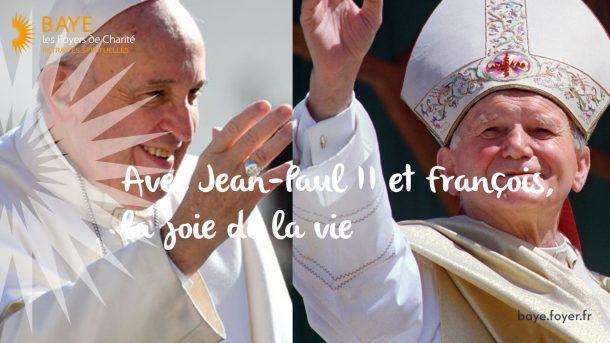 Week-end spirituel – récollection « Avec Jean-Paul II et François, la joie de la vie »
