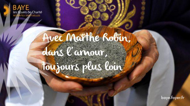 Cendres : Avec Marthe Robin, dans l'amour, toujours plus loin