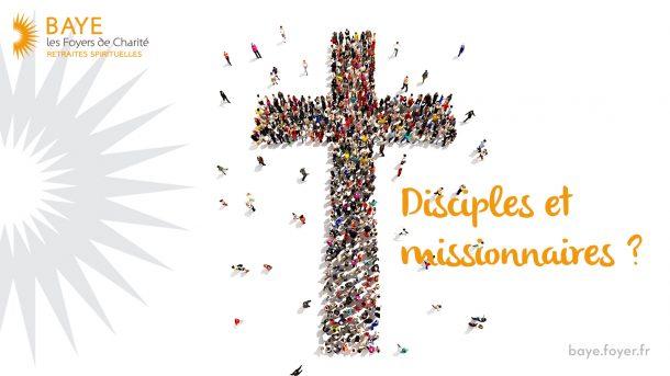 Disciples, et missionnaires ?