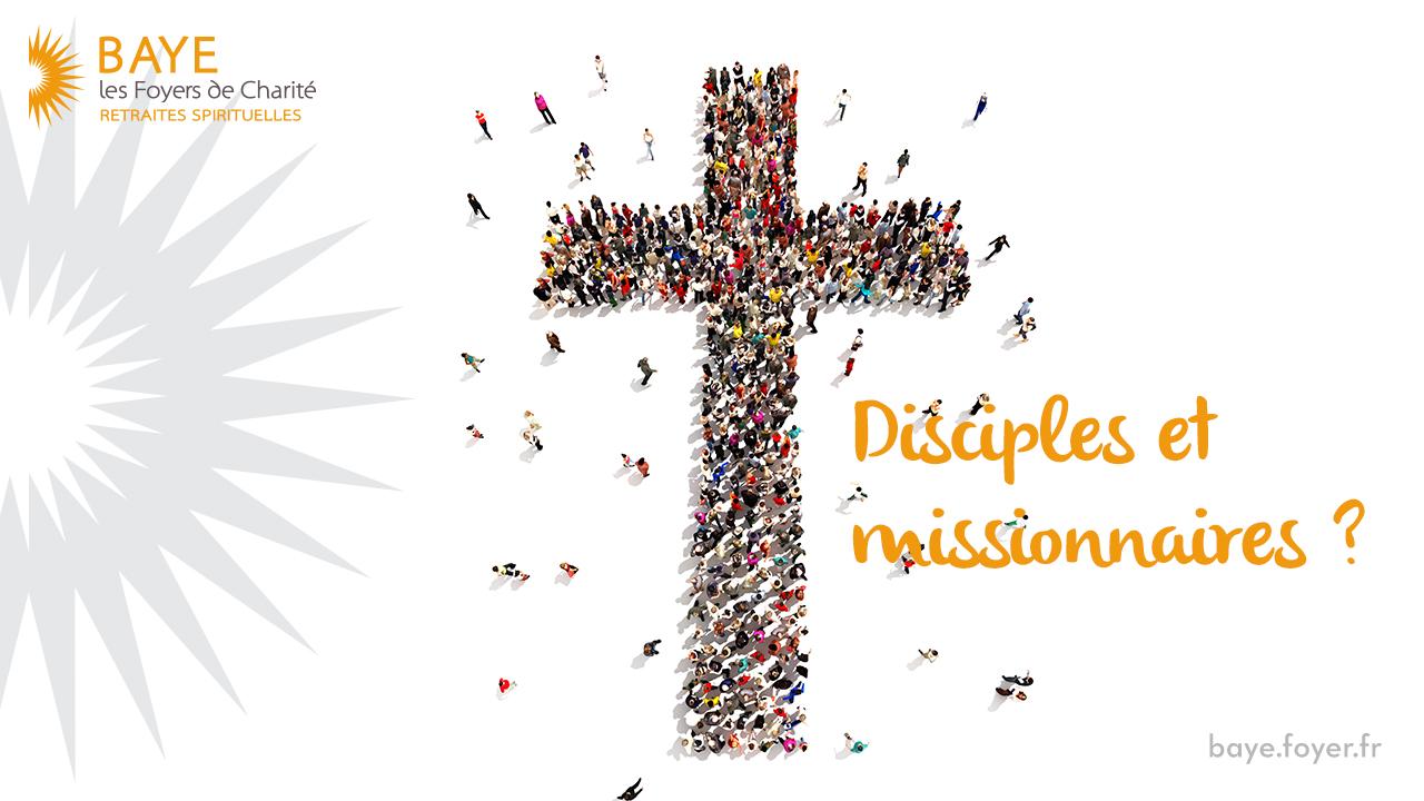 Disciples et missionnaires