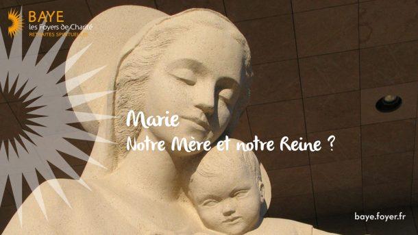 Assomption : Marie, notre Mère et notre Reine ?