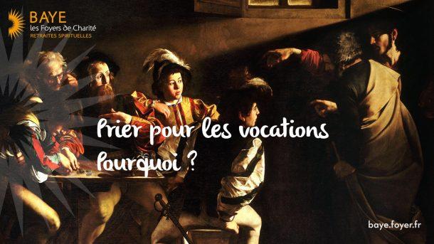 Récollection «Prier pour les vocations, pourquoi ?»