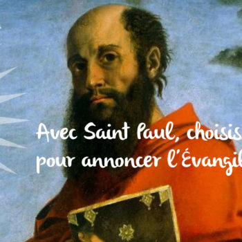 Avec Saint Paul, choisis par Dieu pour annoncer l'Evangile