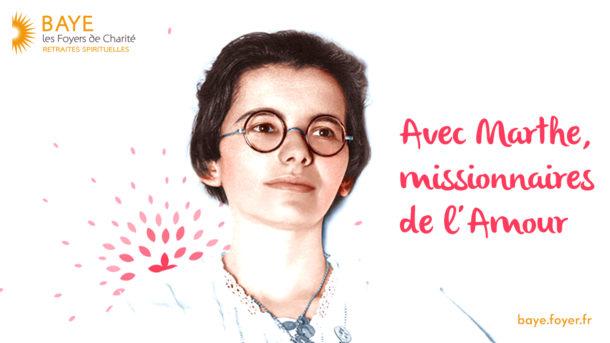 Avec Marthe, missionnaires de l'Amour